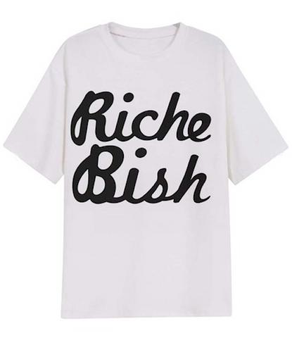 Riche Bish Print Graphic T-Shirt - More Colors