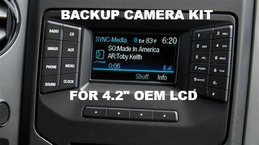 "2013-16 Backup Camera kit For Ford OEM 4.2"" LCD"