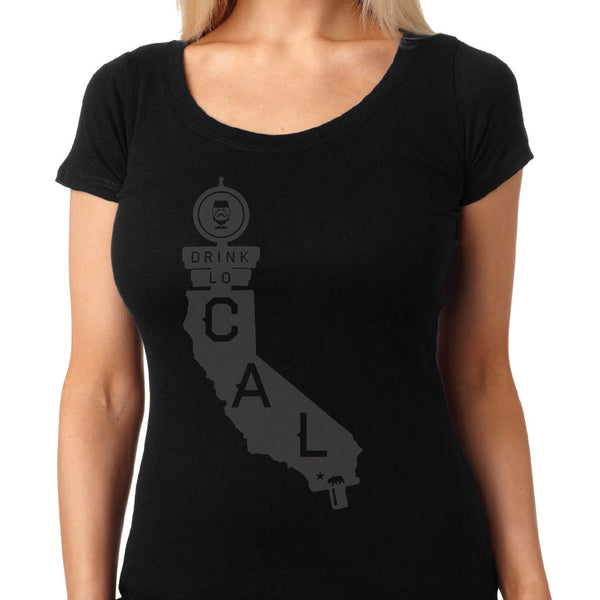 "WOMENS - ""DRINK LOCAL CALIFORNIA"" 
