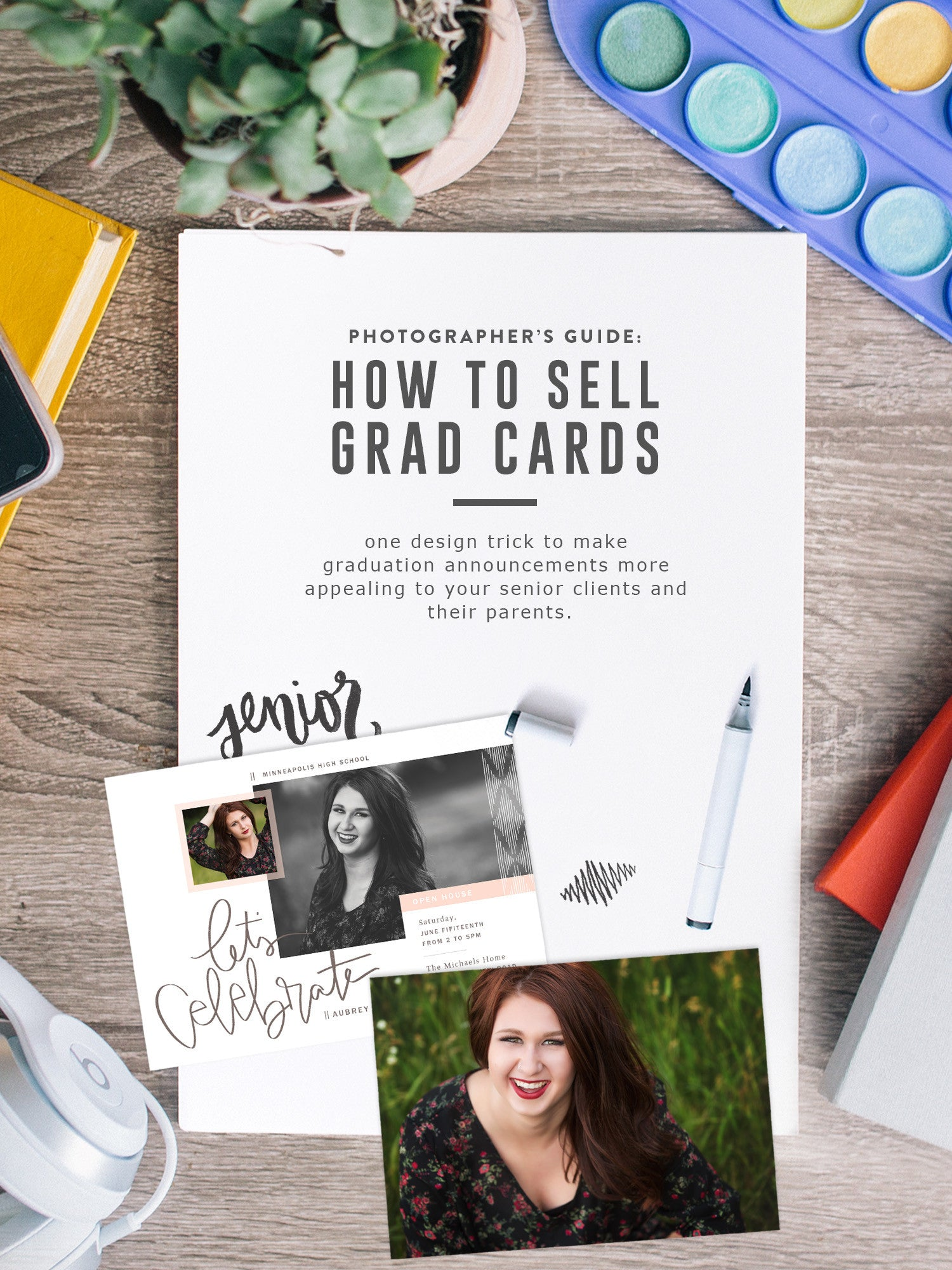 One simple design tip to help photographers sell more grad cards and thrill the parents too // The Modern Collective - www.themoderncollective.com