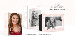 Blushing Image Box Collection // Custom Proof Boxes