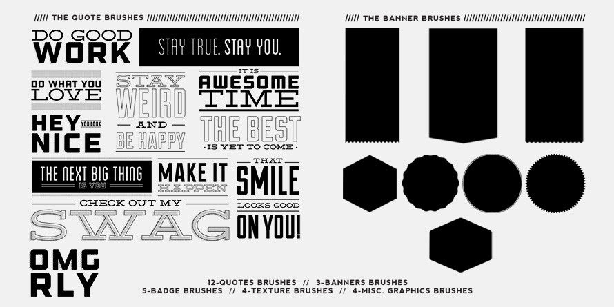 Quoteables Vol. 1 // Kick-Butt Brushes