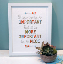 Nice to be Important Quote Cross Stitch Pattern Instant Download