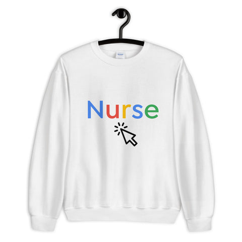 Google Nurse Sweatshirt - The Nurse Sam