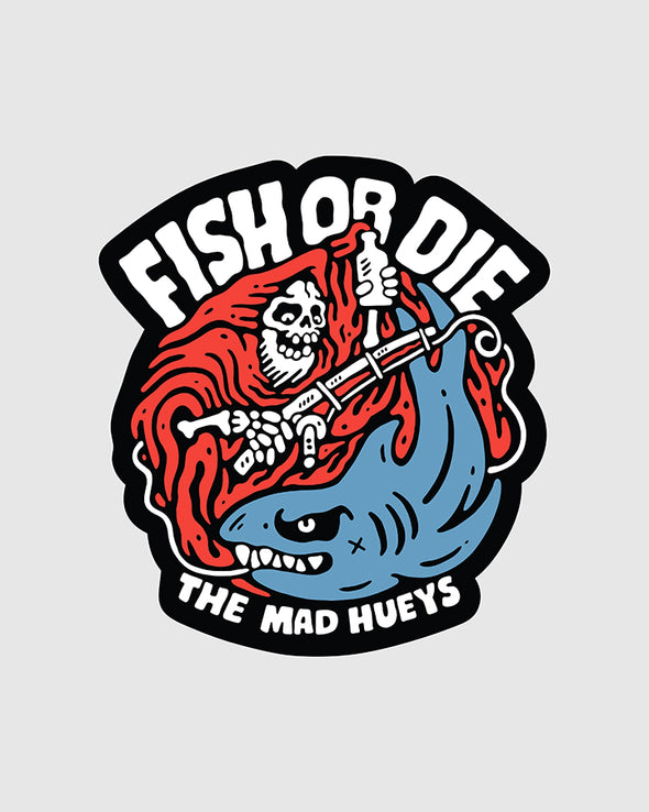 FISH OR DIE SIN STICKER (90MM X 81MM)