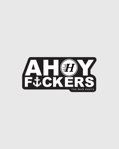 AHOY F*CKERS II STICKER SML (180MM X 84MM)