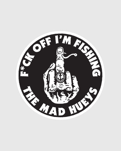 F*CK OFF IM FISHING STICKER (100MM X 100MM)