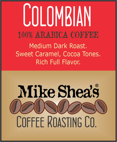 Colombian Medium Dark- 20 OZ.