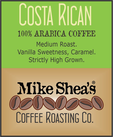 Costa Rican Medium- 12 OZ.