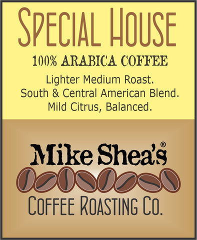 Special House Blend- 12 OZ.