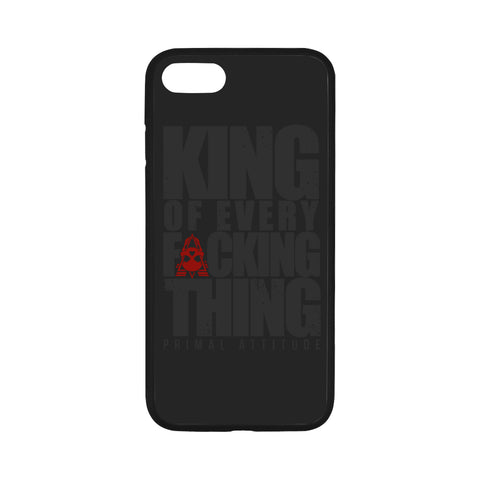 King of Every Fucking Thing - iPhone 7 Case 4.7""
