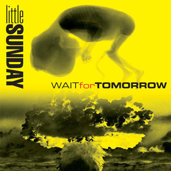 littleSUNDAY - WAIT FOR TOMORROW (SINGLE) - PrimalAttitude.com - 1