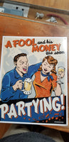 A FOOL AND HIS MONEY TIN SIGN