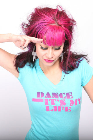 Dance It's My Life <br>V-neck - Tahiti Blue