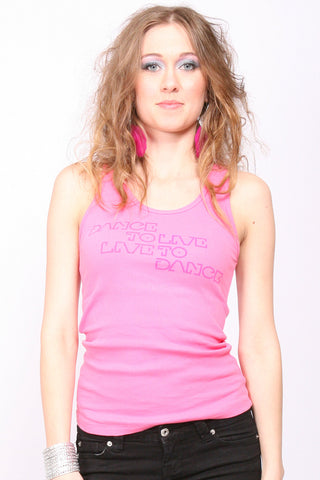 Dance to Live <br>Ribbed Tank - Pink