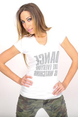 Dance Like Everyone is Watching <br> V-neck - White