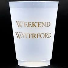 Weekend Waterford Shatterproof Cups