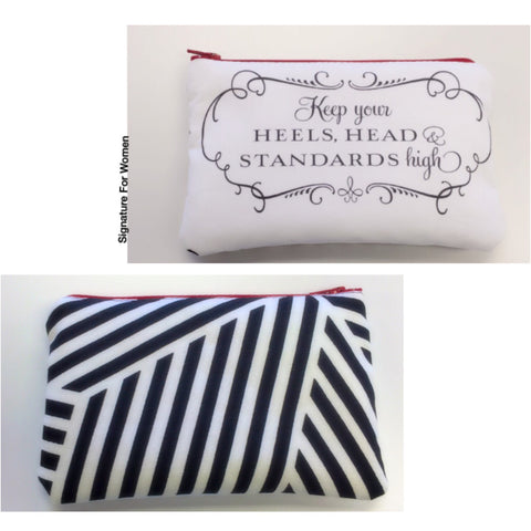 Keep Your Heels, Head & Standards High Pouch