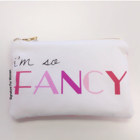 I'm So Fancy Pouch