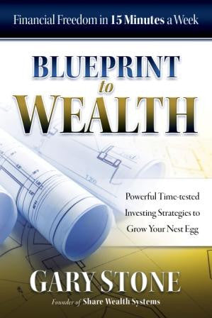 Blueprint to Wealth by Gary Stone