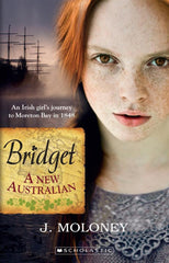 Bridget A New Australian by J.Moloney