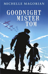 Goodnight Mister Tom by Michelle Magorian