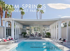 Palm Springs A Modernist Pardise