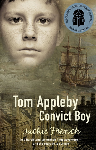 Tom Appleby Convict Boy by Jackie French