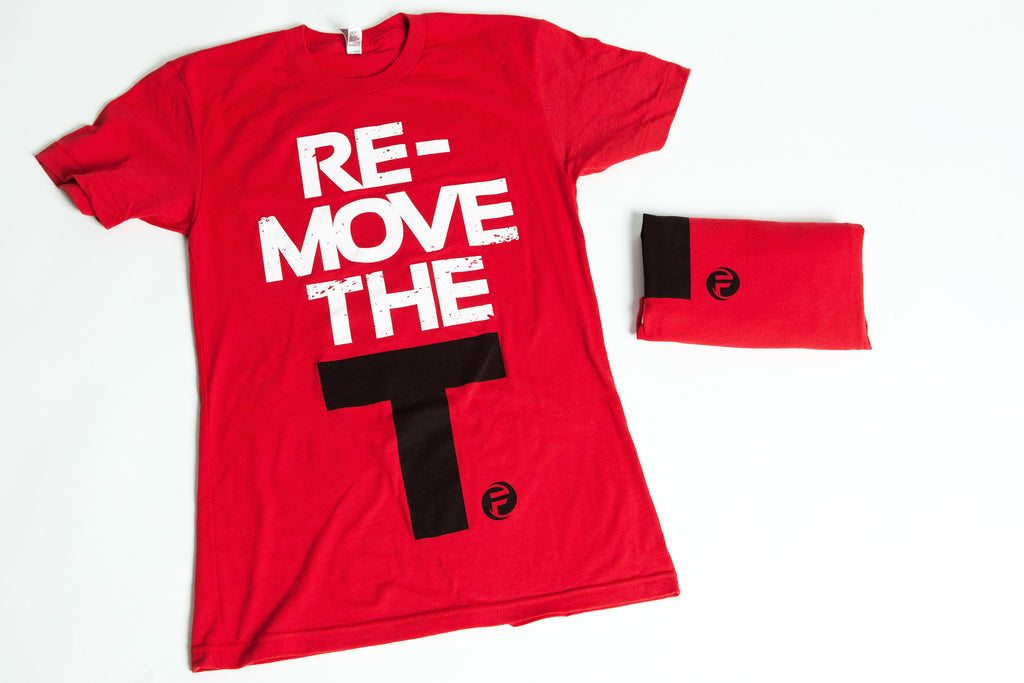 "REMOVE THE ""T"" MEN'S 
