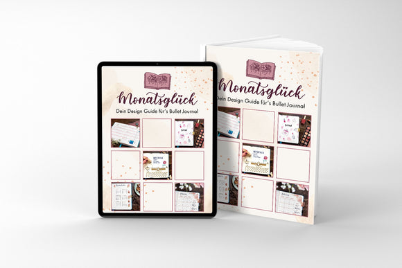 Monatsglück - Dein Design Guide (Ebook)