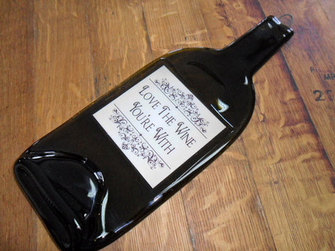 Flattened Wine Bottle - Love the Wine Your WIth - Bottle Crafters - 1