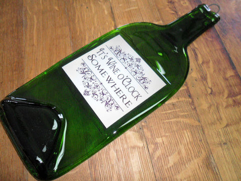 Flattened Wine Bottle - It's Wine O'clock Somewhere - Bottle Crafters - 1