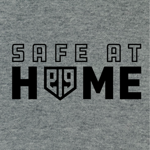 Safe At Home Shirt
