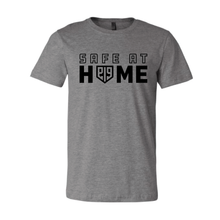 Load image into Gallery viewer, Safe At Home Shirt
