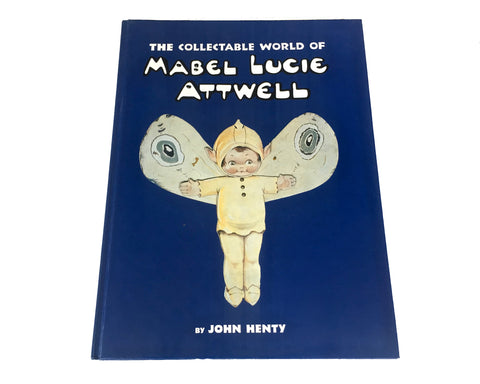 The Collectable World of Mabel Lucie Atwell