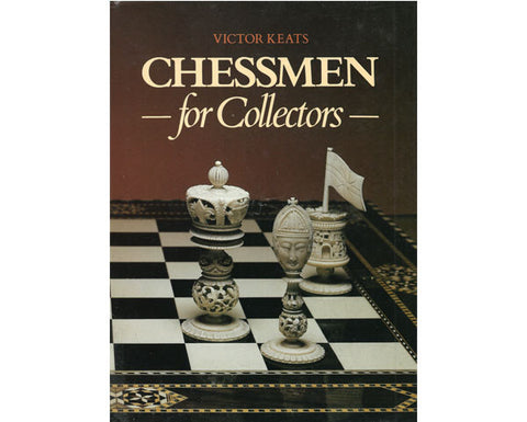 Victor Keats: Chessmen for Collectors