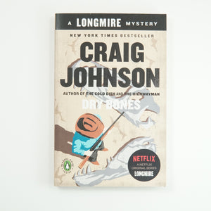 """Dry Bones"" by Craig Johnson - The Longmire Series"