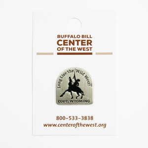 Long Live the Wild West Pin