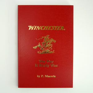 Winchester: The Way it Really Was