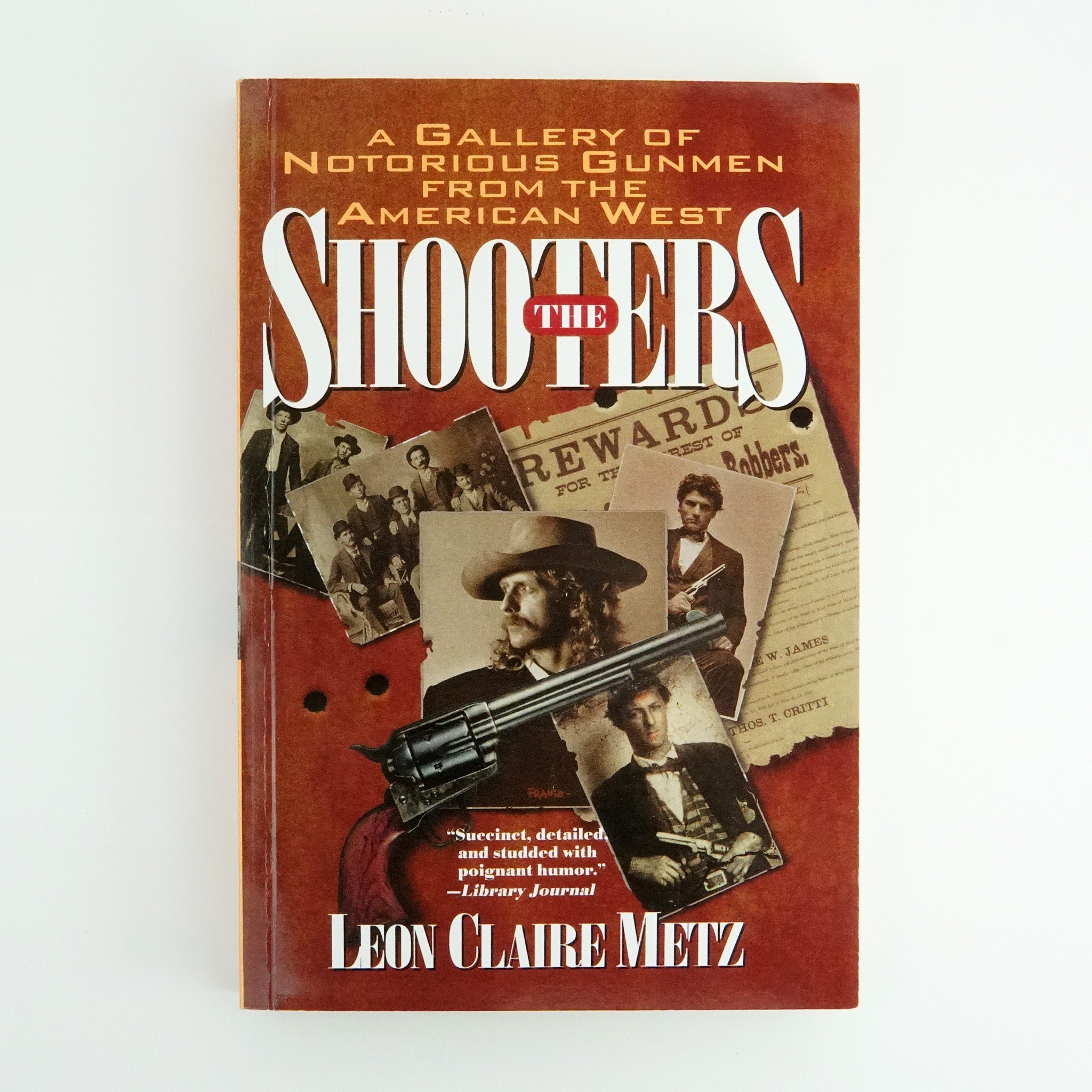 The Shooters by Leon Claire Metz - 21040680
