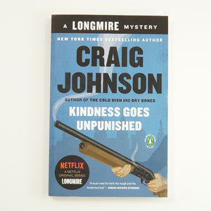 BK 5 KINDNESS GOES UNPUNISHED BY CRAIG JOHNSON