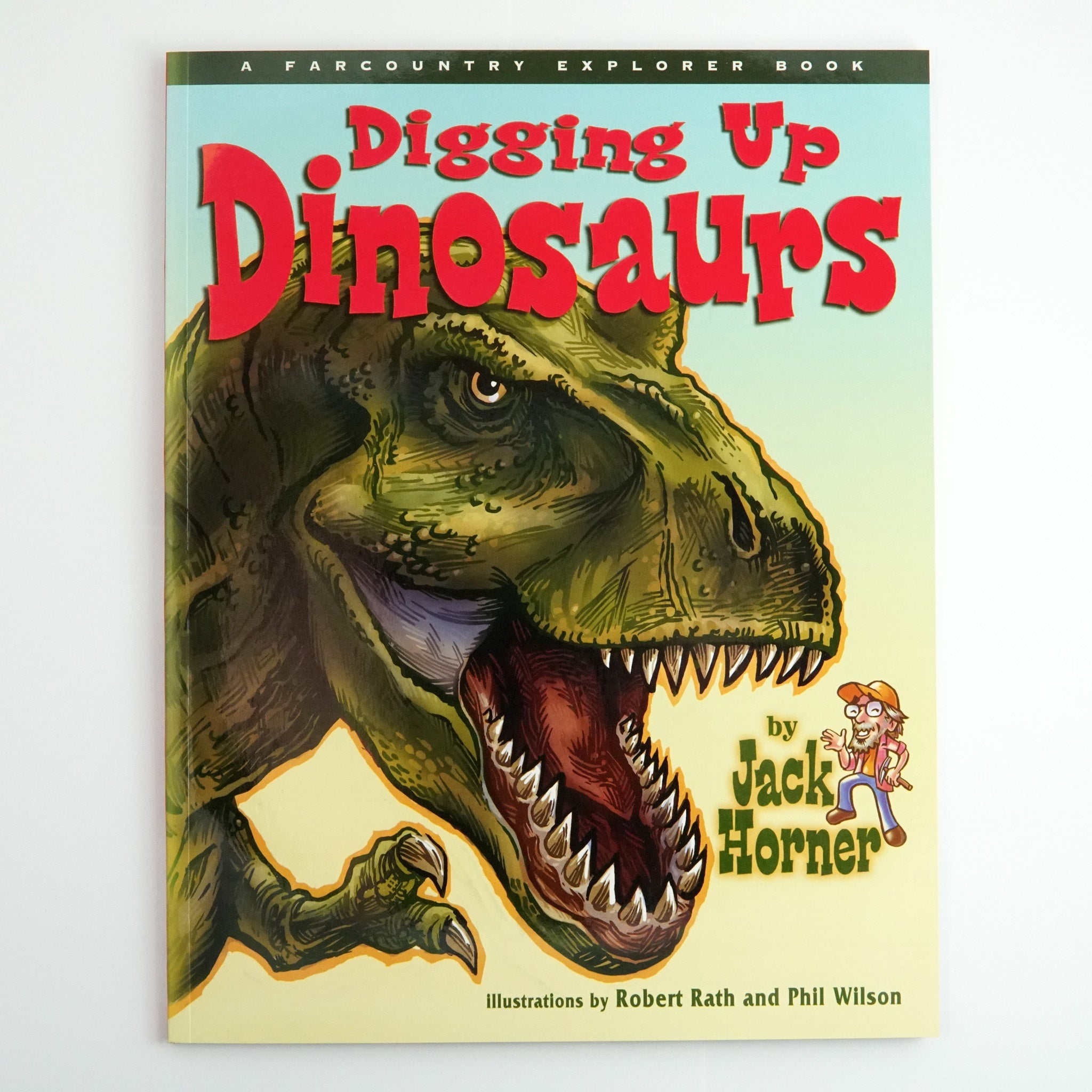BK 19 DIGGING UP DINOSAURS BY JACK HORNER #21038233