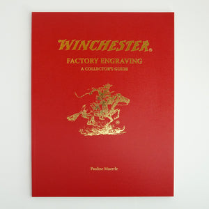 Winchester Factory Engraving: A Collector's Guide
