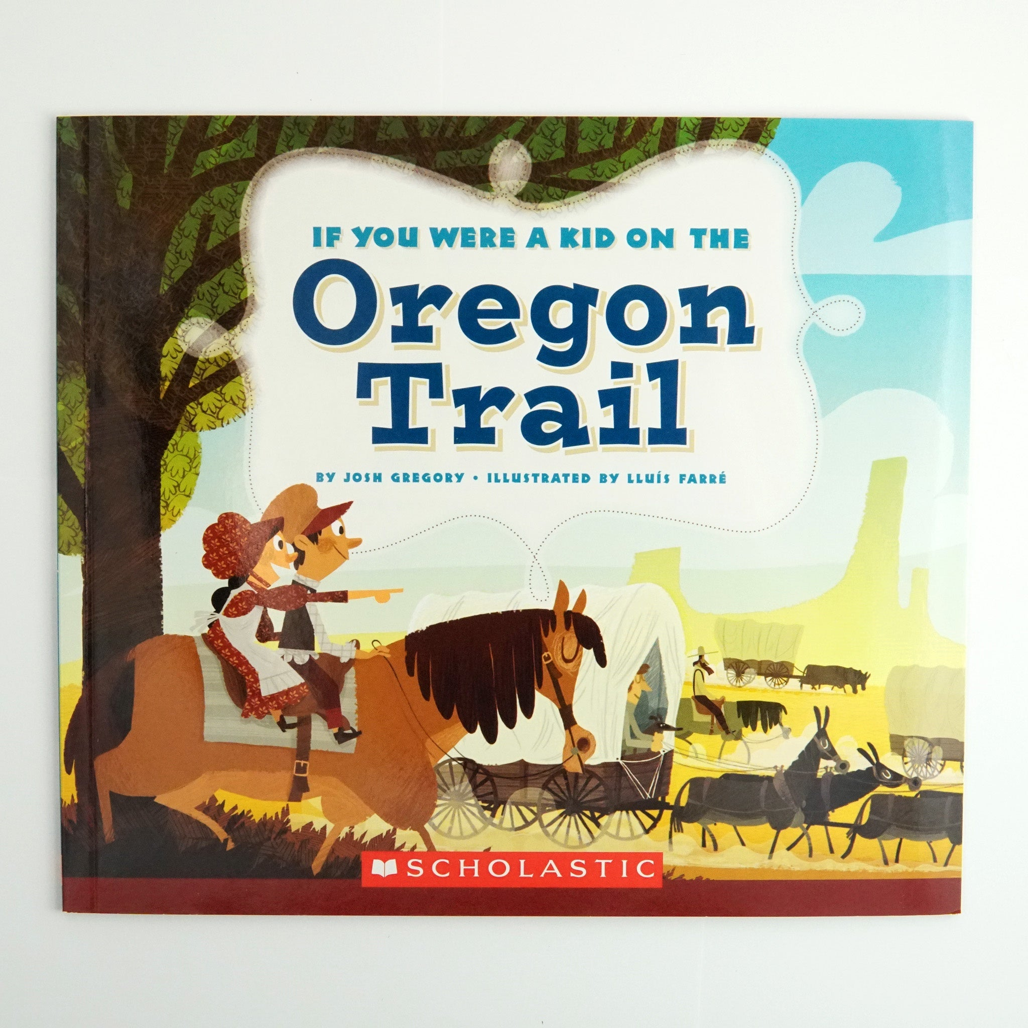 BK 18 IF YOU WERE A KID ON THE OREGON TRAIL BY JOSH GREGORY #10996