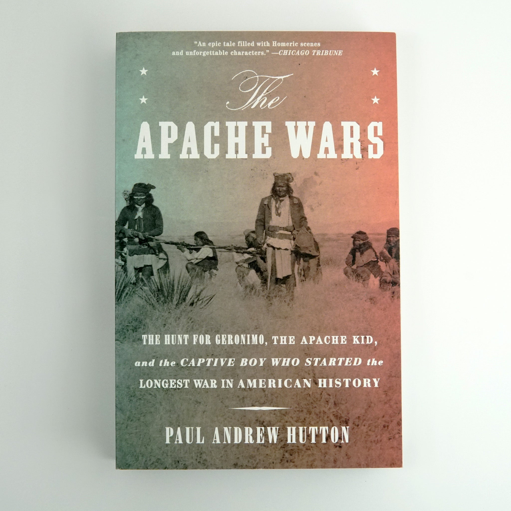 BK 12 THE APACHE WARS BY  PAUL ANDREW HUTTON