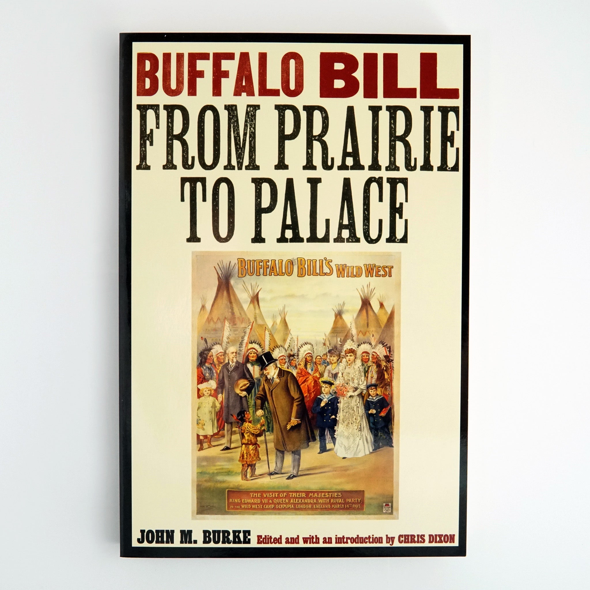 Buffalo Bill: From Prairie to Palace
