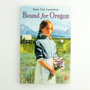 BK 19 BOUND FOR OREGON BY JEAN VAN LEEUWEN