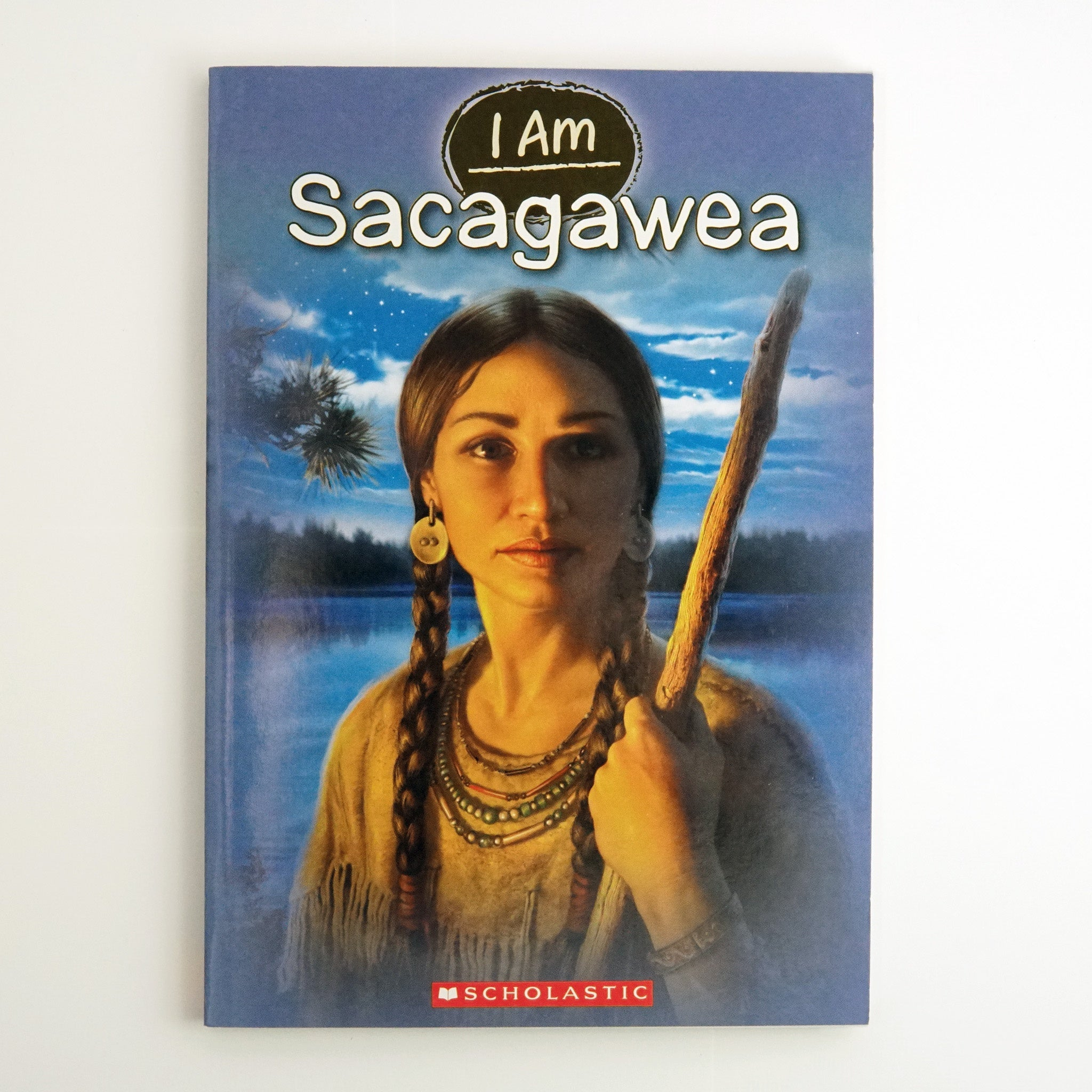 I am Sacagawea by Grace Norwich
