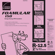 Load image into Gallery viewer, Owens Corning FOAMULAR 150 XPS 4ft x 8ft Insulation Board - All Sizes 2.5 in Owens Corning