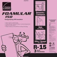 Load image into Gallery viewer, Owens Corning FOAMULAR 150 XPS 4ft x 8ft Insulation Board - All Sizes 3 in Owens Corning